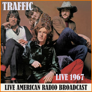 Album Live 1967 (Live) from Traffic
