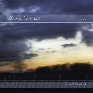 Album Shadowlands (Bonus Tracks Version) from 克劳斯·舒尔茨