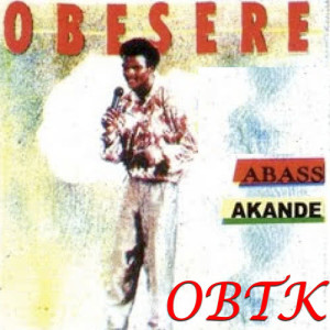 Album Obtk from Abass Akande Obesere