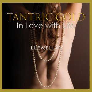 Album Tantric Gold - in Love with Life from Llewellyn
