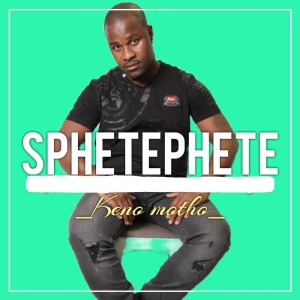 Album Keno Motho from Sphetephete