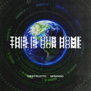 Destructo的專輯This Is Our Home