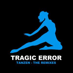 Album Tanzen from Tragic Error