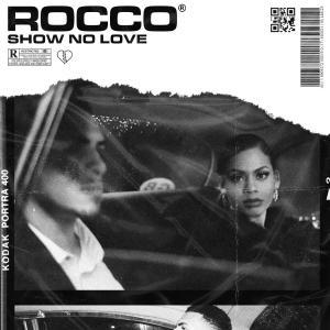 Album Show No Love from Rocco