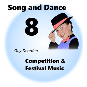 Song and Dance 8 - Competition & Festival Music