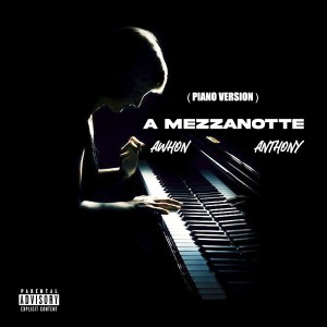 Album A mezzanotte (Piano Version) from Anthony