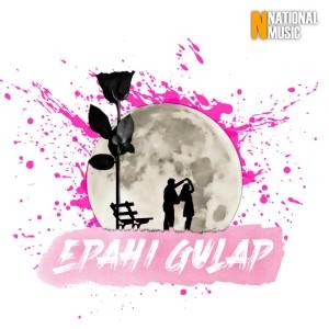 Album Epahi Gulap - Single from JOON