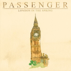 Passenger的專輯London in the Spring