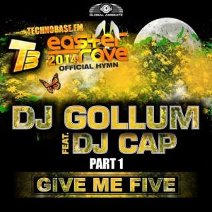 Album Give Me Five [Easter Rave Hymn 2k14], Pt. 1 from DJ Gollum