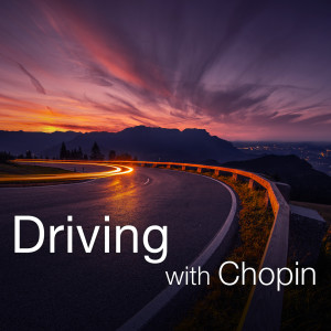 Album Driving with Chopin from Frédéric Chopin