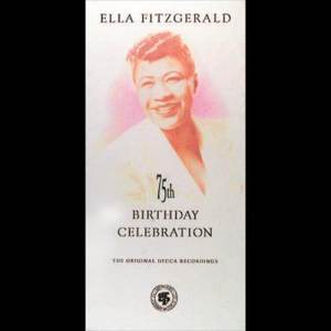 Ella Fitzgerald的專輯Ella Fitzgerald-A 75th Birthday Salute