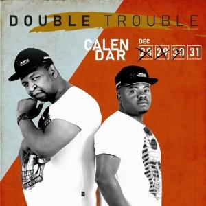 Album Calendar from Double Trouble
