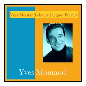 Yves Montand的專輯Yves Montand chante Jacques Prévert