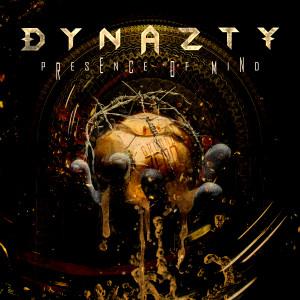 Album Presence of Mind from Dynazty