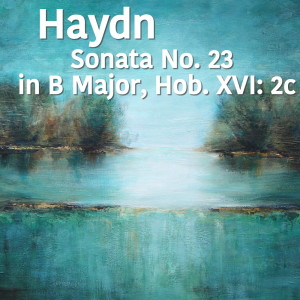 Album Haydn Sonata No. 23 in B Major, Hob. XVI: 2c from Joseph Alenin