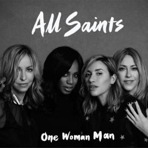 All Saints的專輯One Woman Man