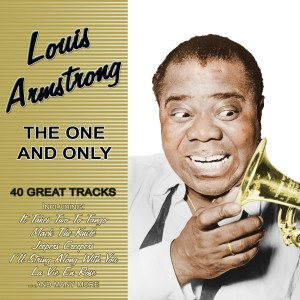 Louis Armstrong的專輯The One And Only - 40 Great Tracks