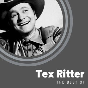 Album The Best of Tex Ritter from Tex Ritter