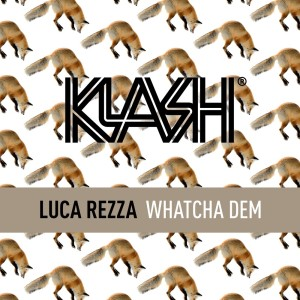 Listen to Watcha Dem song with lyrics from Luca Rezza