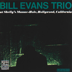 Bill Evans Trio的專輯At Shelly's Manne-Hole
