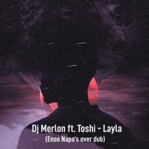Album Layla (Enoo Napa over Dub) from DJ Merlon
