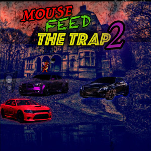 Album Mouse Feed the Trap 2 from Mousetrapppp