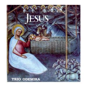 Album Jesus from Trio Odemira