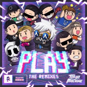 Tokyo Machine的專輯PLAY (The Remixes)