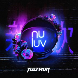 Album Nu Luv from Yultron