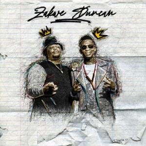 Album Zakwe & Duncan (Explicit) from Zakwe