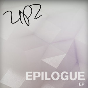 Album Epilogue EP from UPZ