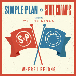 Simple Plan的專輯Where I Belong (feat. We The Kings)