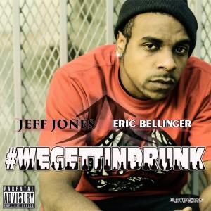 Listen to We Gettin Drunk song with lyrics from Jeff Jones