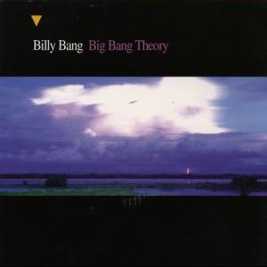 Album Big Bang Theory from Billy Bang
