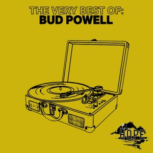 Album The Very Best Of: Bud Powell from Bud Powell