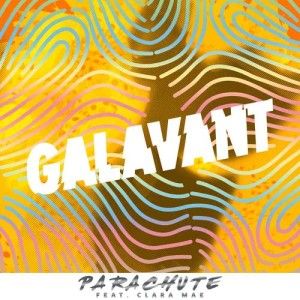 Album Parachute from Galavant