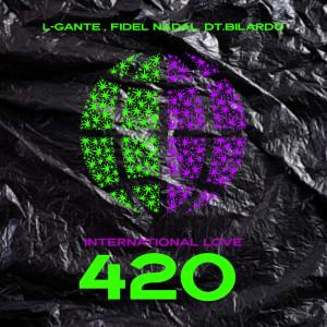 Album International Love 420 from Fidel Nadal