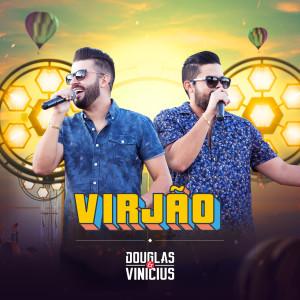 Virjão (Ao Vivo) dari Douglas & Vinicius