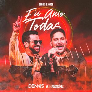 Dennis的專輯Eu Amo Todas