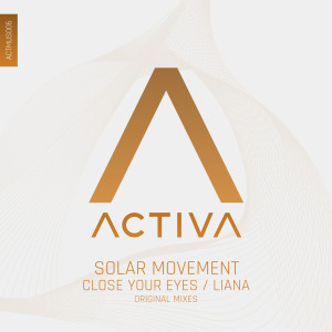 Album Close Your Eyes / Liana from Solar Movement