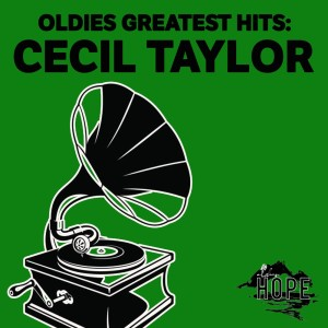 Cecil Taylor的專輯Oldies Greatest Hits: Cecil Taylor