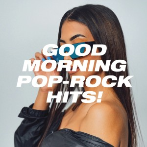Album Good Morning Pop-Rock Hits! from 80's Pop