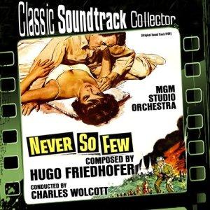 Never so Few (Original Soundtrack) [1959]