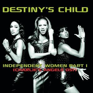 Destiny's Child的專輯Independent Women (Charlie's Angels OST)