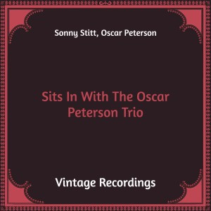 Sits in with the Oscar Peterson Trio (Hq Remastered)