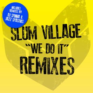 Album We Do It Remixes (Explicit) from Slum Village