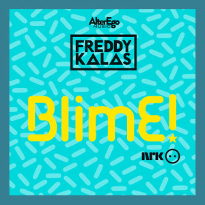 Album BlimE from Freddy Kalas