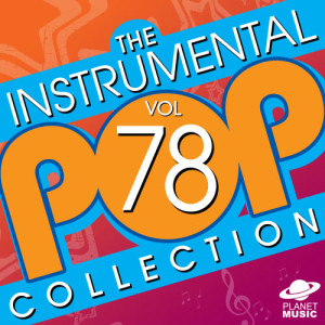 The Hit Co.的專輯The Instrumental Pop Collection, Vol. 78