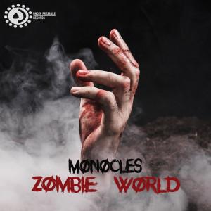 Album Zombie World from Monocles