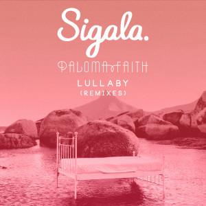 收聽Sigala的Lullaby (Calvo Remix)歌詞歌曲